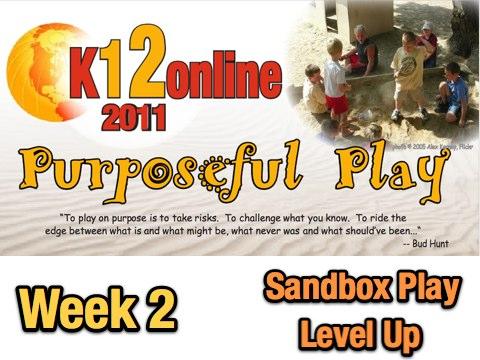 Week 2 Presentation Strands: Sandbox Play and Level Up